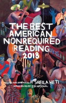 The best American nonrequired reading 2018 cover image