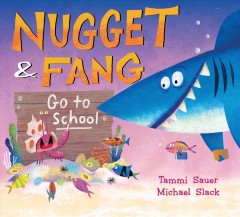 Nugget & Fang go to school cover image