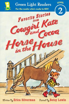 Favorite stories from Cowgirl Kate and Cocoa : horse in the house cover image