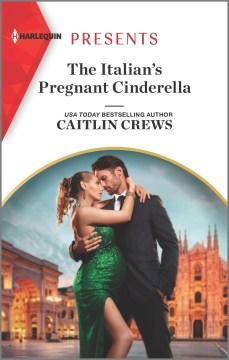 The Italian's pregnant Cinderella cover image