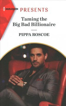 Taming the big bad billionaire cover image