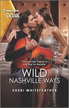 Wild Nashville ways cover image