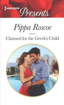 Claimed for the Greek's child cover image
