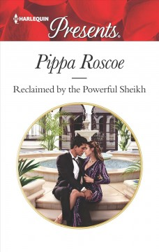 Reclaimed by the powerful sheikh cover image