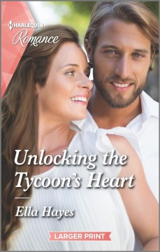 Unlocking the tycoon's heart cover image