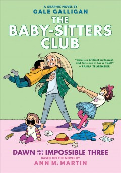 Baby-sitters club. 5 Dawn and the impossible three cover image
