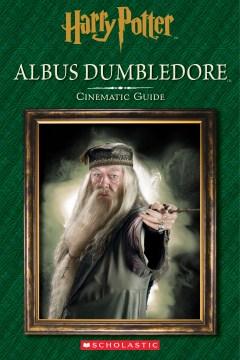 Albus Dumbledore : cinematic guide cover image