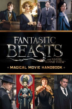 Fantastic beasts and where to find them : magical movie handbook cover image