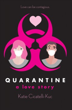 Quarantine : a love story cover image