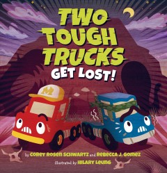 Two tough trucks get lost! cover image