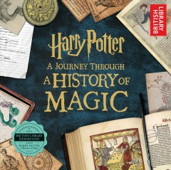 Harry Potter : a journey through a history of magic cover image
