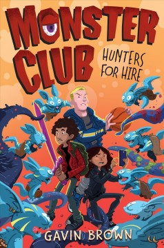 Monster club : hunters for hire cover image