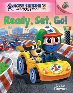 Ready, Set, Go! : An Acorn Book cover image