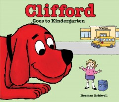 Clifford goes to kindergarten cover image