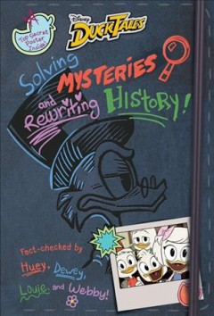 Solving mysteries and rewriting history! cover image