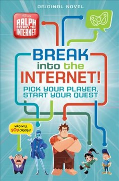Break into the Internet! : pick your player, start your quest cover image