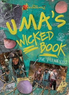 Uma' wicked book : (for villain kids) cover image