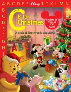C Is for Christmas : a book of first words and ABCs cover image