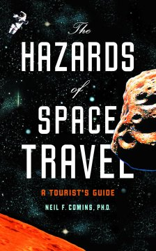 The hazards of space travel : a tourist's guide cover image