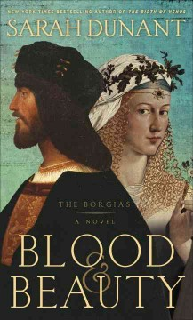 Blood & beauty : The Borgias a novel cover image