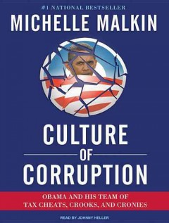 Culture of corruption Obama and his team of tax cheats, crooks, and cronies cover image