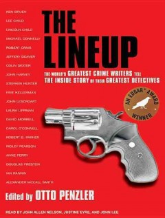 The lineup the world's greatest crime writers tell the inside story of their greatest detectives cover image