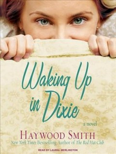Waking up in Dixie cover image