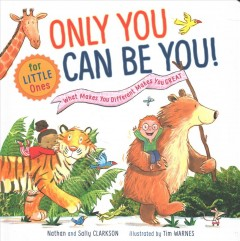 Only you can be you : what makes you different makes you great cover image