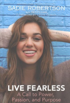 Live fearless : a call to power, passion, and purpose cover image