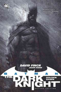 Batman, the dark knight. Golden dawn cover image