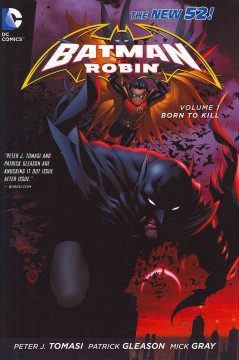 Batman and Robin. Volume 1, Born to kill cover image