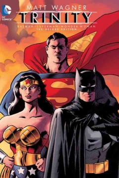 Batman/Superman/Wonder Woman : Trinity, the deluxe edition cover image