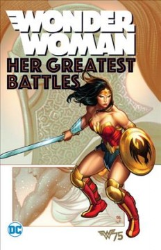 Wonder Woman. Her greatest battles cover image
