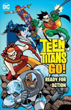 Teen Titans go! , Ready for action cover image