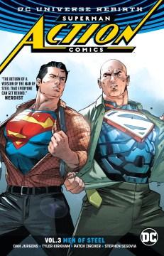 Superman action comics. Vol. 3, Men of steel cover image