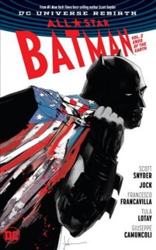 All-star Batman. Vol. 2, Ends of the earth cover image