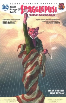 Exit stage left : the Snagglepuss chronicles cover image