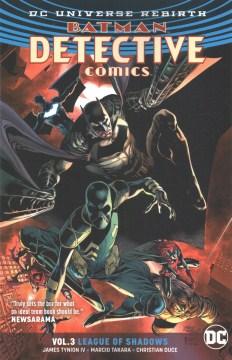 Batman Detective Comics. Vol 3, .League of shadows cover image