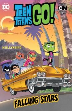 Teen Titans go! Volume 5, Falling stars cover image