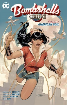 Bombshells : united. 1, American soil cover image