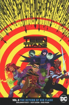 Teen Titans. 3, The return of Kid Flash cover image