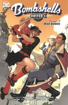 Bombshells united. 2, War bonds cover image