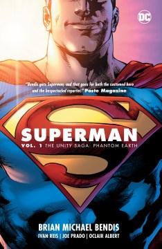 Superman. Vol. 1, The unity saga cover image