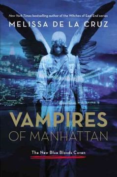 Vampires of Manhattan : the new Blue Bloods coven cover image