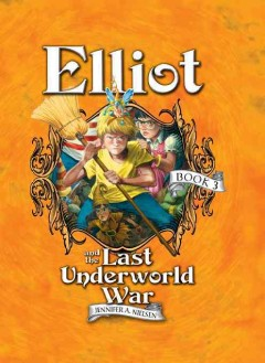 Elliot and the last underworld war the underworld chronicles cover image