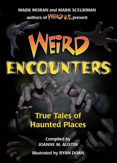 Weird encounters : true tales of haunted places cover image