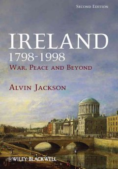Ireland, 1798-1998 : war, peace and beyond cover image