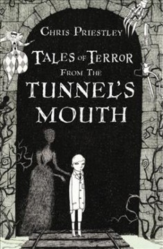 Tales of terror from the tunnel's mouth cover image