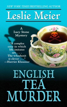 English tea murder a Lucy Stone mystery cover image