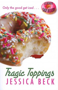 Tragic toppings a donut shop mystery cover image